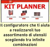 Vai su Kit Planner crea il tuo assortimento e inviaci il file generato automaticamente a mezzo email per un preventivo personalizzato